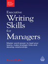 Executive Writing Skills for Managers (eBook): Master Word Power to Lead Your Teams, Make Strategic Links and Develop Relationships